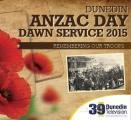 Dunedin ANZAC Dawn Service 2015 in Otago