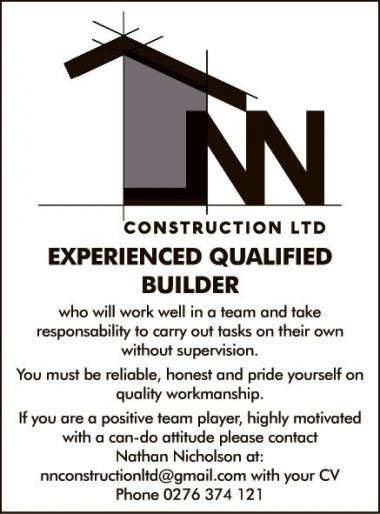 EXPERIENCED QUALIFIED BUILDER